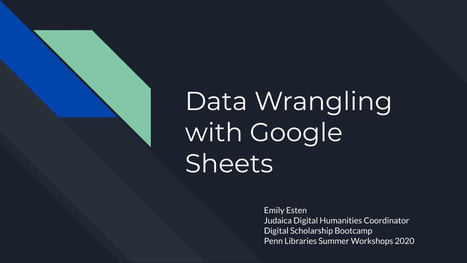 Title Slide - Data Wrangling with Google Sheets