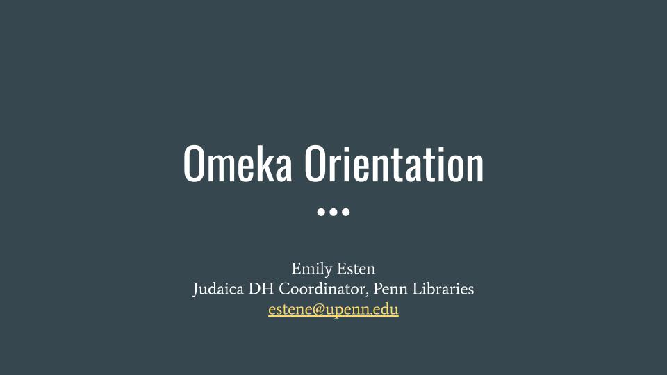 Omeka Orientation